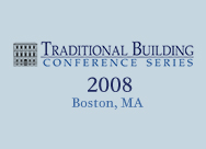 Traditional Building 2008, Boston, MA
